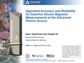 Isaac Vasserman and Joseph Xu Advanced Photon Source Argonne National Laboratory