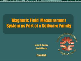 Magnetic Field  Measurement System as Part of a Software Family