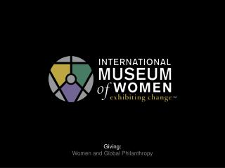 Giving: Women and Global Philanthropy