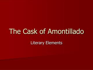 "PPT - Irony in ""The Cask of Amontillado"" PowerPoint Presentation ..."