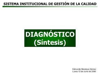 SISTEMA INSTITUCIONAL DE GESTI�N DE LA CALIDAD