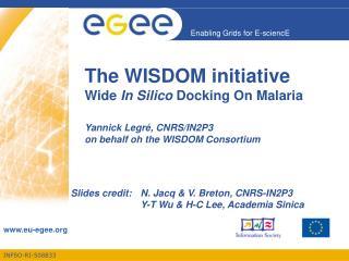 Slides credit:N. Jacq & V. Breton, CNRS-IN2P3 Y-T Wu & H-C Lee, Academia Sinica