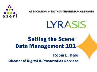 Setting the Scene: Data Management 101
