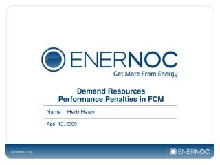 Demand Resources  Performance Penalties in FCM