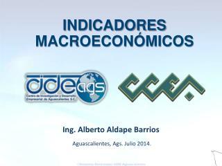 Aguascalientes, Ags. Julio 2014.