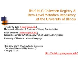 IMLS NLG Collection Registry &  Item-Level Metadata Repository  at the University of Illinois