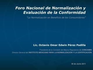 """""""La Normalización en Beneficio de los Consumidores"""""""