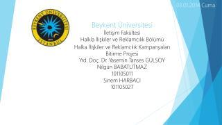 Beykent Üniversitesi İletişim Fakültesi Halkla İlişkiler ve Reklamcılık Bölümü