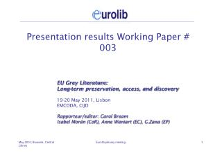 Presentation results Working Paper # 003