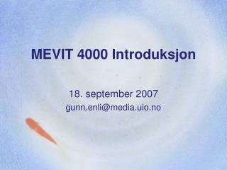 MEVIT 4000 Introduksjon