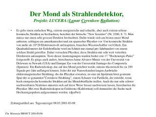 Der  Mond  als  Strahlendetektor, Projekt: LUCERA ( Lu nar  Ce renkow  Ra diation)