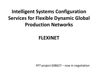 FP7 project 608627 – now in negotiation