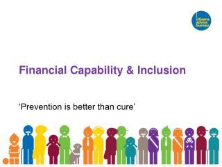 Financial Capability & Inclusion