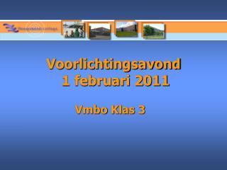Voorlichtingsavond  1 februari 2011