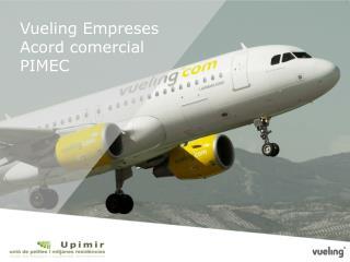 Vueling  Empreses Acord comercial  PIMEC