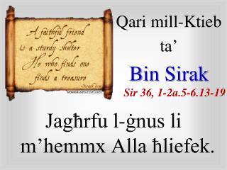 Qari  mill-Ktieb  ta' Bin  Sirak Sir  36, 1-2a.5-6.13-19
