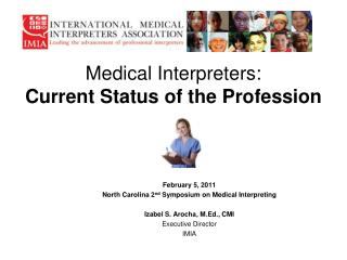 Medical Interpreters: Current Status of the Profession