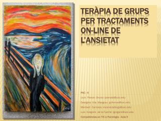 Teràpia de grups per Tractaments  on-line  de l'Ansietat