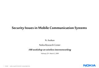 Security Issues in Mobile Communication Systems