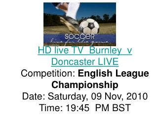 Burnley vs Doncaster LIVE Championship online Streaming