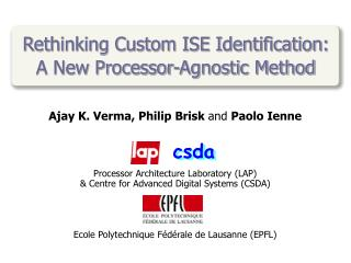 Rethinking Custom ISE Identification:  A New Processor-Agnostic Method