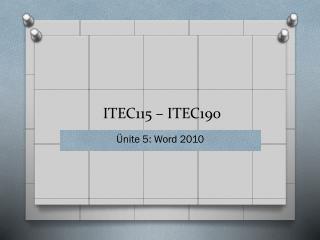 ITEC 1 15  – ITEC190