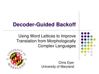 Decoder-Guided Backoff