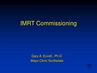 IMRT Commissioning