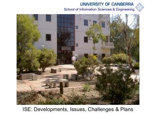 ISE: Developments, Issues, Challenges & Plans