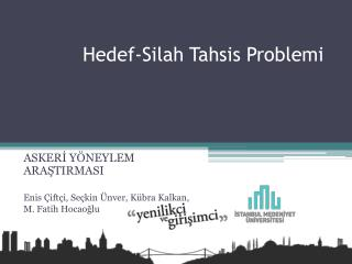 Hedef-Silah Tahsis Problemi