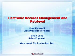 Electronic Records Management and Retrieval
