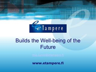 Builds the Well-being of the Future