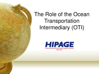 The Role of the Ocean Transportation Intermediary OTI