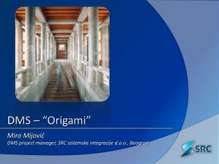 "DMS – ""Origami"""