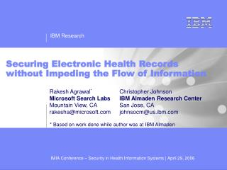 Securing Electronic Health Records without Impeding the Flow of Information
