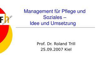 Management für Pflege und Soziales – Idee und Umsetzung