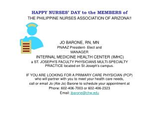 HAPPY NURSES' DAY to the MEMBERS of THE PHILIPPINE NURSES ASSOCIATION OF ARIZONA!!