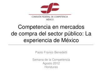Competencia en mercados  de compra del sector público: La experiencia de México