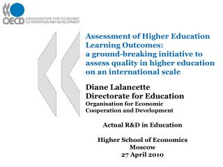 Diane Lalancette Directorate for Education Organisation for Economic Cooperation and Development