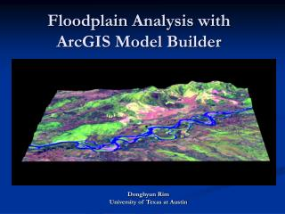 Floodplain Analysis with ArcGIS Model Builder