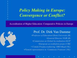 Policy Making in Europe: Convergence or Conflict?