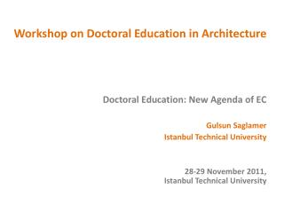 Workshop on  Doctoral Education  in  Architecture