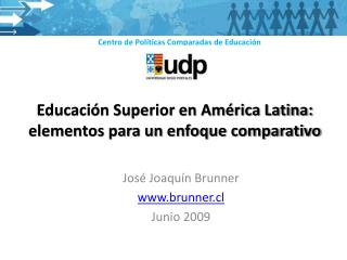 Educación Superior en América Latina: elementos para un enfoque comparativo