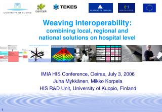 Weaving interoperability: combining local, regional and national solutions on hospital level
