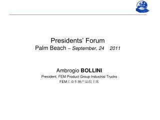 Presidents' Forum Palm Beach  – September, 24    2011