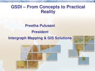 GSDI – From Concepts to Practical Reality