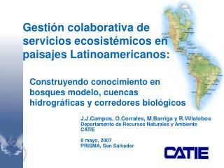 J .J. Campos, O . Corrales ,  M . Barriga  y R.Villalobos