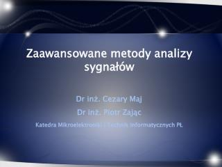 Zaawansowane metody analizy sygnałów