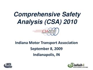 Indiana Motor Transport Association September 8, 2009 Indianapolis, IN