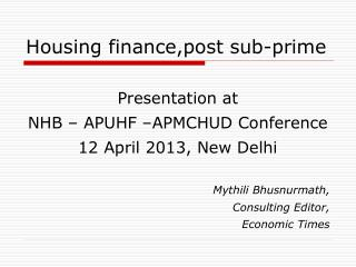 Housing finance,post sub-prime